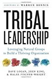 img - for By Dave Logan Tribal Leadership: Leveraging Natural Groups to Build a Thriving Organization (1st Edition) book / textbook / text book