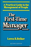 img - for The First-time Manager by Loren B. Belker (1986-08-30) book / textbook / text book