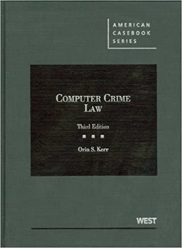 Computer Crime Law (3rd Ed.)