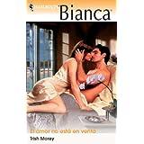 El amor no esta en venta (Bianca)