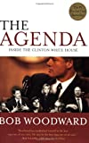 The Agenda: Inside the Clinton White House (0743274075) by Woodward, Bob