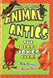 img - for Animal Antics: The Beast Jokes Ever! (Make Me Laugh! (Carolrhoda Books)) book / textbook / text book