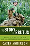 The Story of Brutus: My Life with Bru...