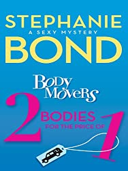 Body Movers: 2 Bodies for the Price of 1 (A Body Movers Novel)