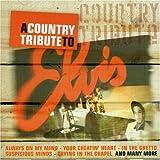 Elvis Presley A Country Tribute To Elvis
