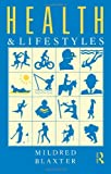 img - for Health and Lifestyles by Mildred Blaxter (1990-03-28) book / textbook / text book