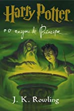 Harry Potter e o enigma do Príncipe (livro 6)