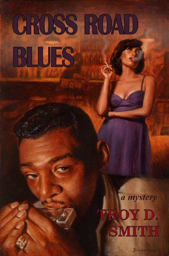 Book: Cross Road Blues by Troy D. Smith