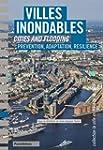 Villes inondables : Pr�vention, r�sil...