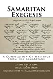 img - for Samaritan Exegesis: A Compilation Of Writings From The Samaritans book / textbook / text book