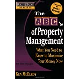 Rich Dad's Advisors: The ABC's of Property Management: What You Need to Know to Maximize Your Money Nowby Ken McElroy