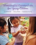 img - for Meaningful Curriculum for Young Children book / textbook / text book