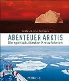 Abenteuer Arktis: Die spektakul�rsten Kreuzfahrten