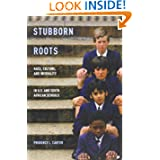 Stubborn Roots: Race, Culture, and Inequality in U.S. and South African Schools