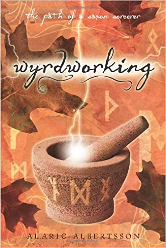 Wyrdworking: The Path of a Saxon Sorcerer