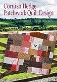 Cornish Hedge Patchwork Quilt Design: Use Up your Fabric Scraps!