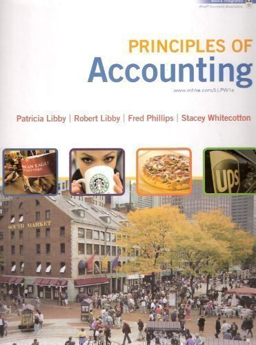 Principles of Accounting by Libby, Patricia A. published by Irwin/McGraw-Hill Hardcover