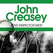 Send For Inspector West: Inspector West, Book 15 | John Creasey