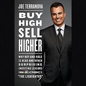Buy High, Sell Higher Audiobook