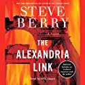 The Alexandria Link: Cotton Malone, Book 2 (       UNABRIDGED) by Steve Berry Narrated by Scott Brick