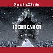 Icebreaker | Lian Tanner