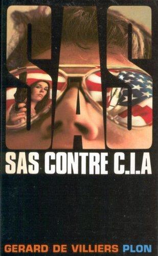 S.A.S. contre C.I.A.