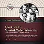 Classic Radio's Greatest Mystery Shows, Vol. 1    Hollywood 360