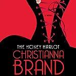 The Honey Harlot: A Novel | Christianna Brand