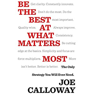 Be the Best at What Matters Most Audiobook