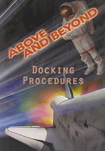 Above & Beyond: Docking Procedures