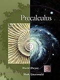 Precalculus (with CD-ROM, BCA/iLrn(TM) Tutorial, and InfoTrac) (0534352871) by Dwyer, David