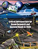 img - for Critical Infrastructure for Ocean Research and Societal Needs in 2030 book / textbook / text book