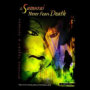 A Samurai Never Fears Death Audiobook