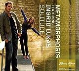 Solitude by Metamorphosis (2010-01-12)
