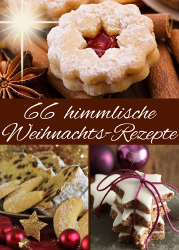 free download 66 himmlische weihnachts rezepte backen. Black Bedroom Furniture Sets. Home Design Ideas