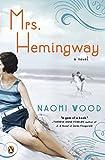 Mrs. Hemingway: A Novel