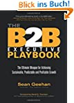 The B2B Executive Playbook: The Ultim...