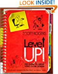 Level Up!: The Guide to Great Video G...