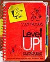Level Up!: The Guide to Great Video Game Design ebook download