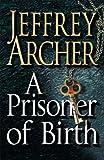 A Prisoner of Birth Jeffrey Archer