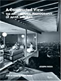 Image of A Constructed View: The Architectural Photography of Julius Shulman