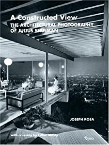 A Constructed View: The Architectural Photography of Julius Shulman BY:MARIA BERNAL