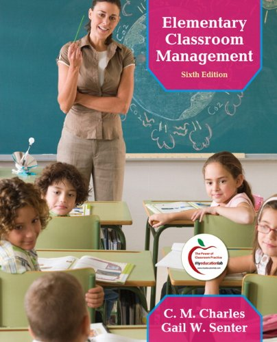 Elementary Classroom Management (6th Edition)