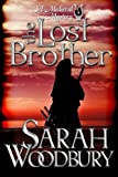 The Lost Brother (A Gareth and Gwen Medieval Mystery) (Volume 6)