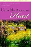 My Mercies Journal (A Companion Journal for Calm My Anxious Heart) (1576831167) by Dillow, Linda