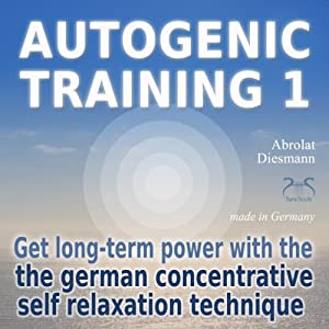 Autogenic Training 1 Audiobook