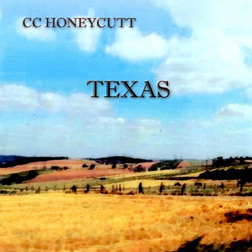 Cc Honeycutt - Texas