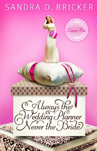 Always the Wedding Planner, Never the Bride (Emma Rae Creation)