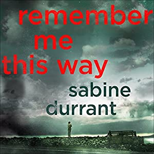 Remember Me This Way Audiobook