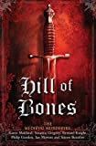 The Medieval Murderers Hill of Bones (Medieval Murderers Group 7)